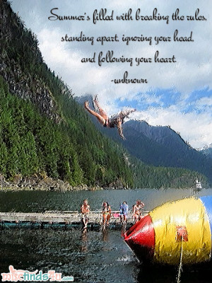 Quotes about Summer: Summertime is a Great Time to Break the Rules ...