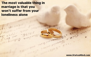 Marriage like life is a constant struggle firstly for union then for ...