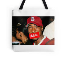 2Pac or Nah Supreme SALE Tote Bag
