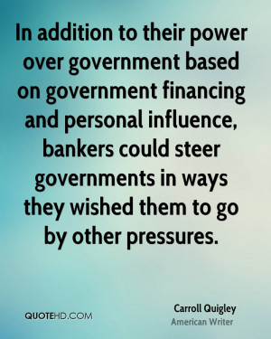 Carroll Quigley Government Quotes