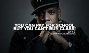 Jay Z Quotes Jay z you cant buy class quote