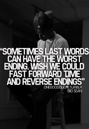 Big Sean Tumblr Quotes Tagged as: big sean, quotes,
