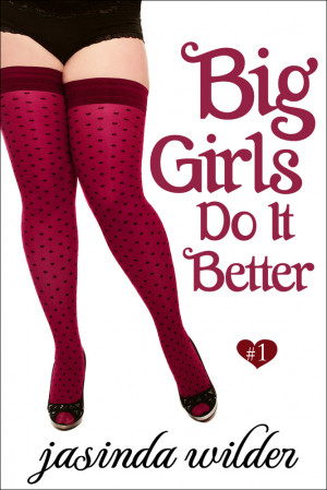 Big Girls Do It Better is now FREE!