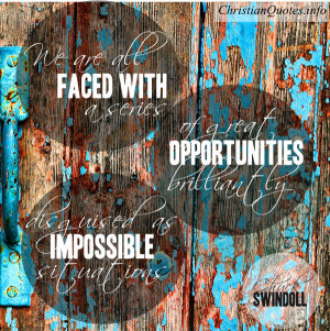 Chuck Swindoll Quote – Great Opportunities