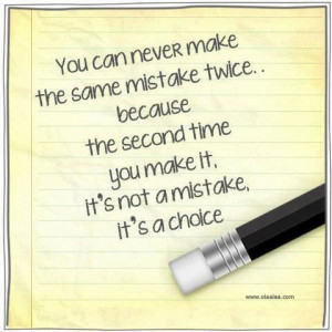 this entry was posted in quotes and tagged choice mistakes nice quotes
