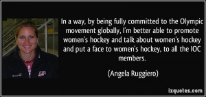 better able to promote women's hockey and talk about women ...