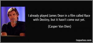 More Casper Van Dien Quotes