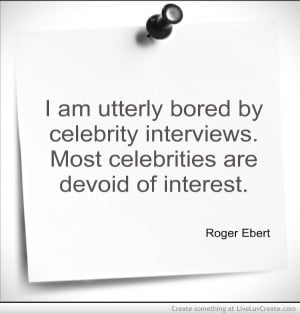 Roger Ebert Quotes 1