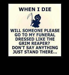 ... funeral grim reap humor photos photos funny funny death quotes funny