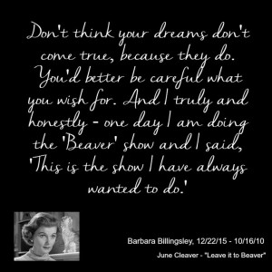 Barbara Billingsley Quote Real Life Heroes And Notable Personalities