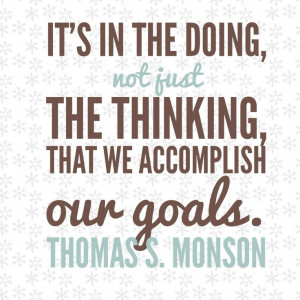 ... our goals.