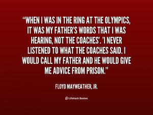 quote Floyd Mayweather Jr when i was in the ring at 49338 png