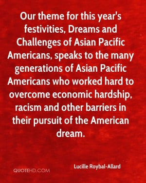 ... overcome economic hardship, racism and other barriers in their pursuit