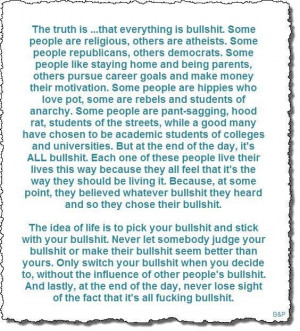 Its all bullshit picture quotes image sayings