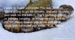 Top Quotes About He Makes Me Smile