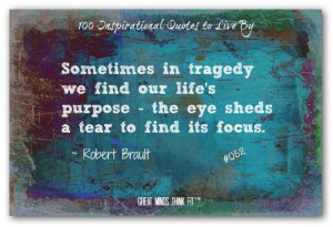 ... purpose - the eye sheds a tear to find its focus.