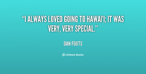 always loved going to Hawai 39 i it was very very special