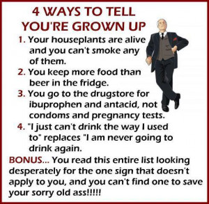 Four ways to tell you're grown up