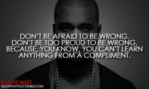 15 notes · #kanye west #quotes #quote