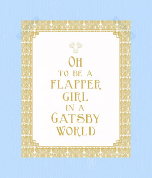 Flapper Girl in a Gatsby World Quote Print Printable Jazz Age Roaring ...