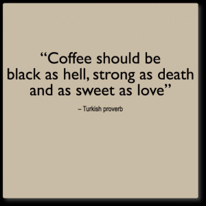 coffee wall quote, black, strong, sweet, coffee wall quote decal ...