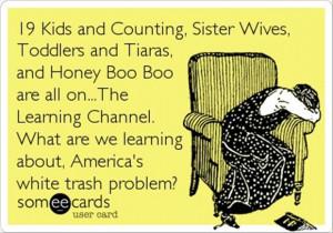 Description : funny white trash quotes,funny vaseline pic,download ...