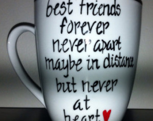 Moving Away From Your Best Friend Quotes Best friend long distance mug