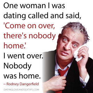 17 Funny Rodney Dangerfield Quotes