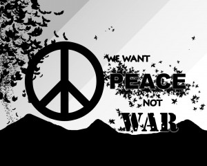 Peace and Love Not War