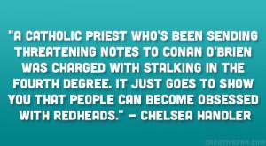 ... Priest http://creativefan.com/31-readable-chelsea-handler-quotes