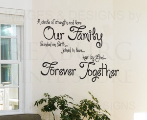 ... Sticker Quote Vinyl Circle of Strength and Love Forever Family IN53