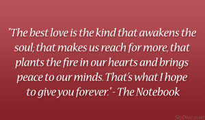 The Notebook Love Quotes The Best Kind Of Love