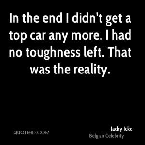 In the end I didn't get a top car any more. I had no toughness left ...