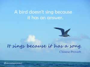 Inspirational Saying ~ Like a Bird