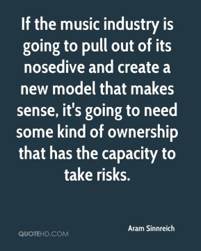 aram sinnreich quote if the music industry is going to pull out of jpg
