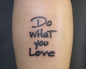 Tattoo Quotes should be very short: