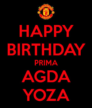 Happy Birthday Prima Agda