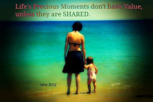 Life's Precious Moments Don't Have Value