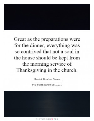 ... the morning service of Thanksgiving in the church. Picture Quote #1