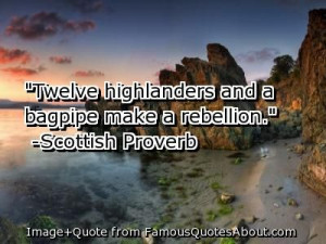 Old Scottish Sayings | bagpipe quotes scottish quotes and sayings