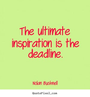 Deadline Quotes Motivational