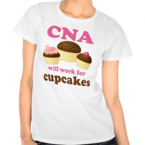 Funny CNA or Certified Nursing Assistant Tees