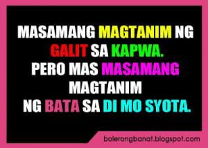 Tagalog Quotes Patama Sa Malalandi Masamang magtanim ng bata sa