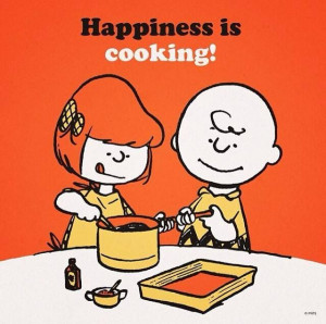 Happiness is #cooking!!! It so is for me, LOVE it!! #Quotes #Peanuts
