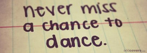 Dance {Advice Quotes Facebook Timeline Cover Picture, Advice Quotes ...