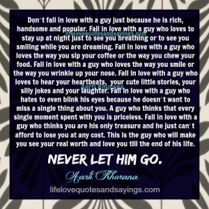 Never Let Him Go If He Loves You.