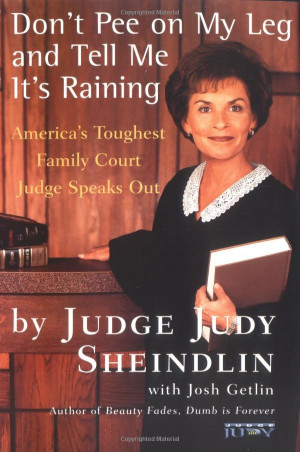 ... : America's Toughest Family Court Judge Speaks Out: Judy Sheindlin