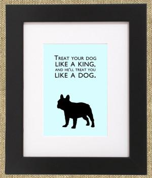 Dog Quotes Framed French Bulldog Print