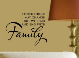Start & End with FAMILY Home Vinyl Wall sayings lettering Decal