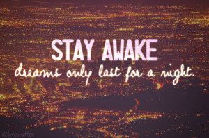 ... dreams only last for a night #quote #lyrics #life #All Time Low #ATL